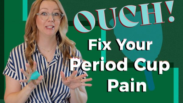 menstrual cup pain