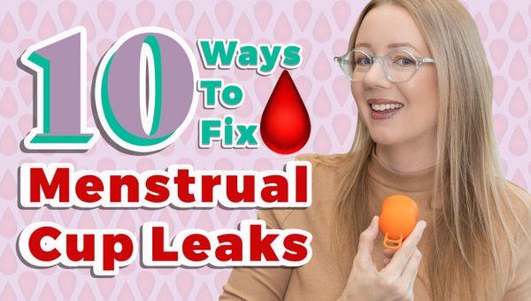 fix menstrual cup leaks